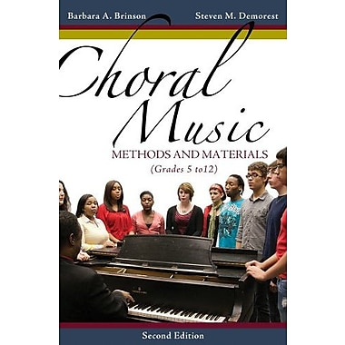 Choral Music: Methods and Materials Used Book (9781133599661)