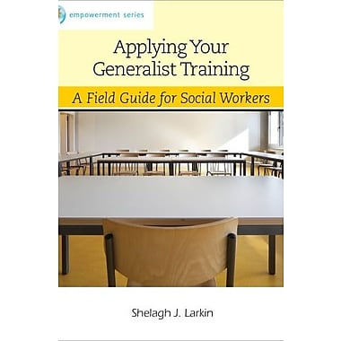 Applying Your Generalist Training Used Book (9781133600763)