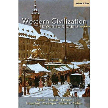 Western Civilization: Beyond Boundaries, Volume II: Since 1560 Used Book (9781133604341)