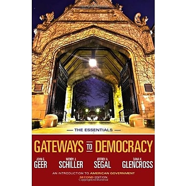 Gateways to Democracy: An Introduction to American Government, The Essentials (9781133607809)