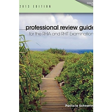 Professional Review Guide for the RHIA and RHIT Examinations, 2013 Edition (Book Only) Used Book (9781133608325)