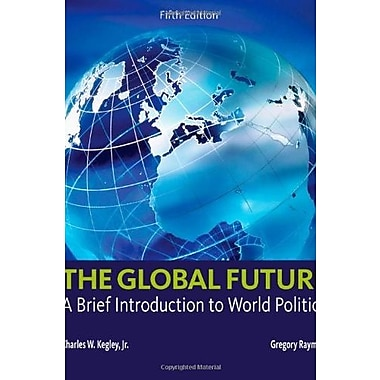 The Global Future: A Brief Introduction to World Politics Used Book (9781133608486)