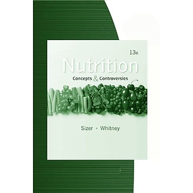 Study Guide for Sizer/Whitney's Nutrition: Concepts and Controversies, 13th Used Book (9781133609933)