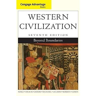 Cengage Advantage Books: Western Civilization: Beyond Boundaries Used Book (9781133610120)