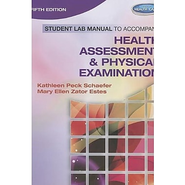 Student Lab Manual for Estes' Health Assessment and Physical Examination, 5th Used Book (9781133610946)