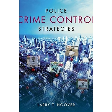 Police Crime Control Strategies Used Book (9781133691624)