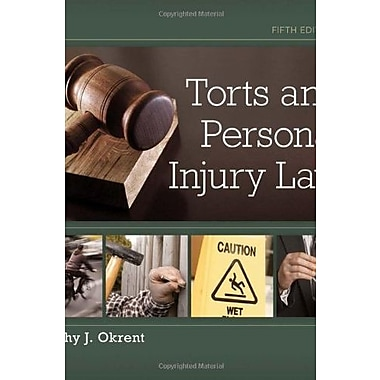 Torts and Personal Injury Law Used Book (9781133691853)