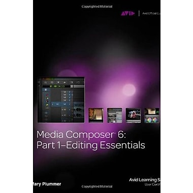 Media Composer 6: Part 1 - Editing Essentials Used Book (9781133727989)