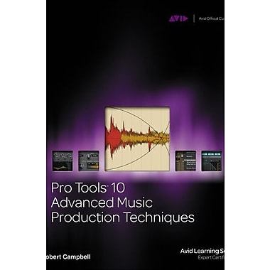 Pro Tools 10 Advanced Music Production Techniques Used Book (9781133728009)