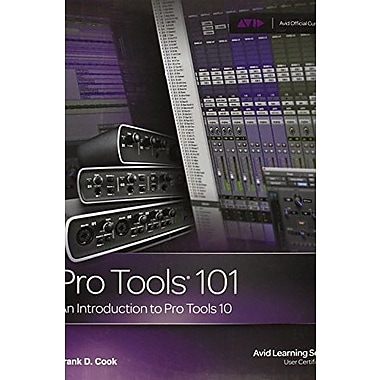 Pro Tools 101: An Introduction to Pro Tools 10 Used Book (9781133776550)