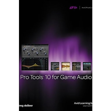 Pro Tools 10 for Game Audio Used Book (9781133788843)