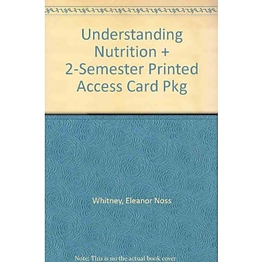 Understanding Nutrition + 2-Semester Printed Access Card Pkg Used Book (9781133904830)