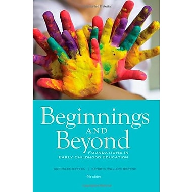 Beginnings & Beyond: Foundations in Early Childhood Education Used Book (9781133936961)