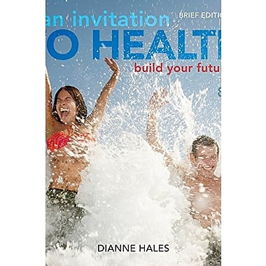 An Invitation to Health: Building Your Future, Brief Edition (with Personal Wellness Guide) Used Book (9781133940005)