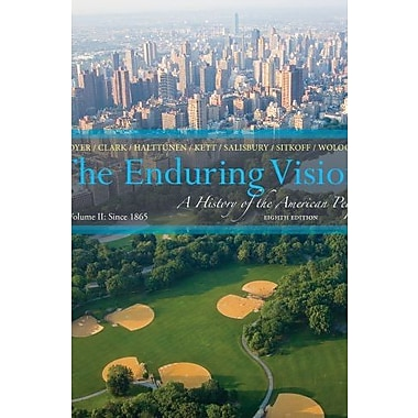 The Enduring Vision: A History of the American People, Volume II: Since 1865 Used Book (9781133945222)