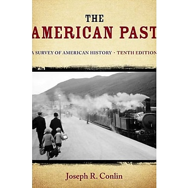 The American Past: A Survey of American History Used Book (9781133946533)