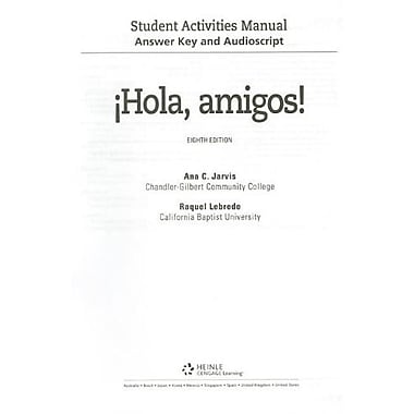 Answer Key and Audio Script for Jarvis/Lebredo/Mena-Ayllon's Hola, amigos! 8th Used Book (9781133952084)