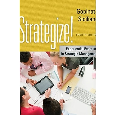 Strategize!: Experiential Exercises in Strategic Management Used Book (9781133953371)