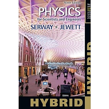 Physics for Scientists and Engineers, Hybrid (9781133954132)