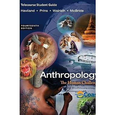 Telecourse Study Guide for Haviland/Prins/Walrath/McBride's Anthropology: The Human Challenge, 14th Used Book (9781133956129)