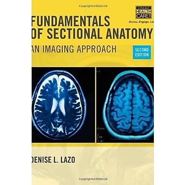 Fundamentals of Sectional Anatomy: An Imaging Approach Used Book (9781133960867)