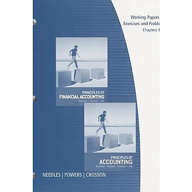 Working Papers, Chp. 1-16 for Needles/Powers/Crosson's Principles of Accounting & Principles of Financial Accounting, Used Book