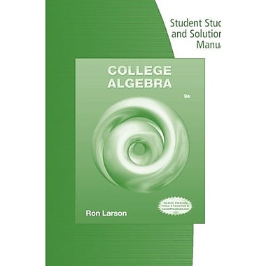 Student Solutions Manual for Larson's College Algebra Used Book (9781133962946)