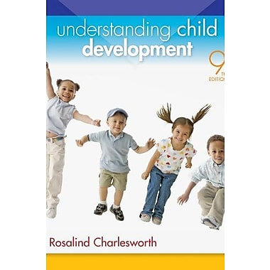Cengage Advantage Books: Understanding Child Development Used Book (9781133963790)