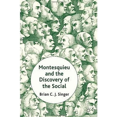 Montesquieu and the Discovery of the Social Used Book (9781137027696)