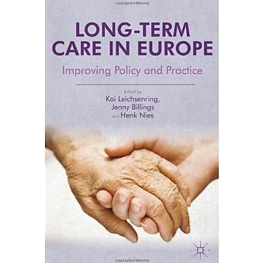 Long-Term Care in Europe: Improving Policy and Practice Used Book (9781137032331)