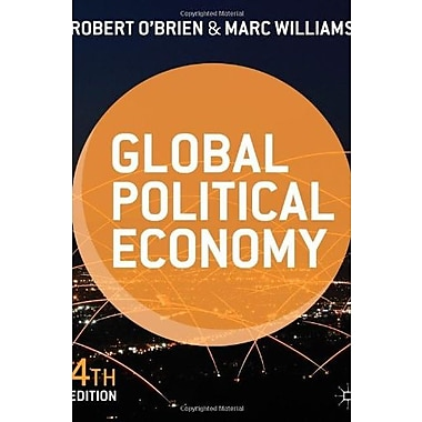 Global Political Economy: Evolution and Dynamics Used Book (9781137287373)