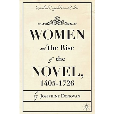 Women and the Rise of the Novel, 1405-1726 Used Book (9781137354082)