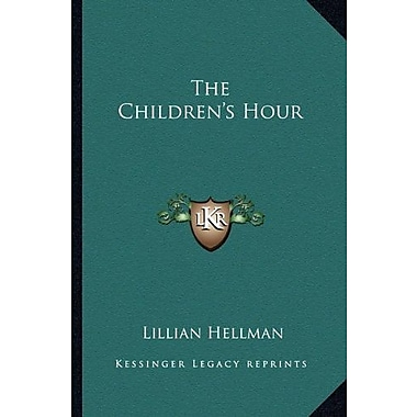 The Children's Hour, Used Book (9781162754123)