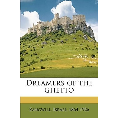 Dreamers of the ghetto, Used Book (9781172416318)