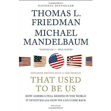 That Used to Be Us: How America Fell Behind in the World It Invented and How We Can Come Back, New Book (9781250013729)
