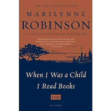When I Was a Child I Read Books: Essays Used Book (9781250024053)