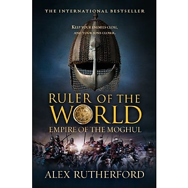 Ruler of the World: Empire of the Moghul, Used Book (9781250032034)
