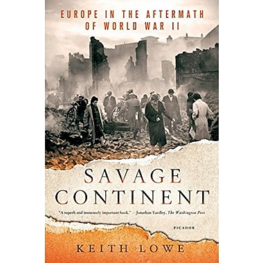 Savage Continent: Europe in the Aftermath of World War II, New Book (9781250033567)