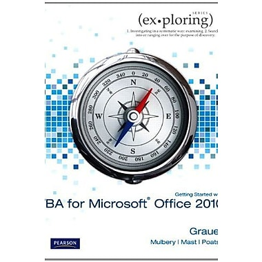 Exploring Microsoft Office 2010 Getting Started with VBA (Exploring (Delmar)), New Book (9781256184058)