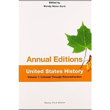 Annual Editions: United States History, Volume 1: Colonial through Reconstruction (9781259153297)