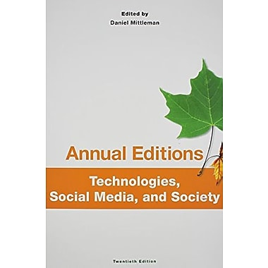 Annual Editions: Technologies, Social Media, and Society, 20/e, New Book (9781259170980)