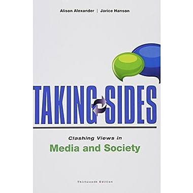 Taking Sides: Clashing Views in Media and Society (9781259222474)