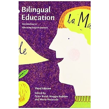 Bilingual Education: Introduction to Educating English Learners (3rd Edition), New Book (9781269415514)