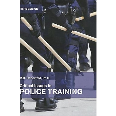 Critical Issues in Police Training, Used Book (9781269437912)