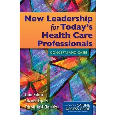 New Leadership For Today's Health Care Professionals: Concepts and Cases, Used Book (9781284023572)