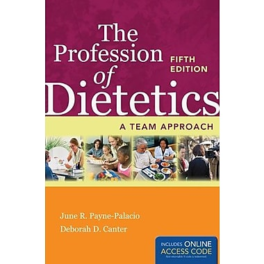 The Profession of Dietetics: A Team Approach (9781284026085)