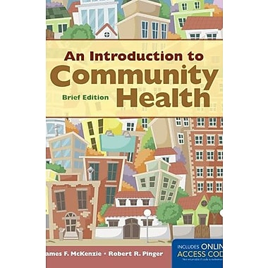 An Introduction to Community Health Brief Edition, Used Book (9781284026894)