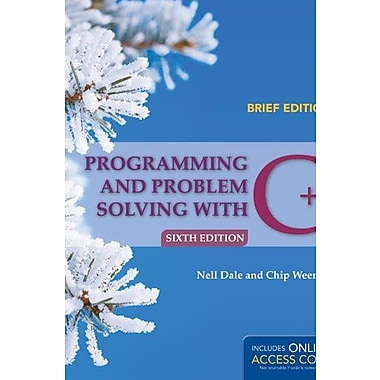 Programming And Problem Solving With C++: Brief, New Book (9781284028645)