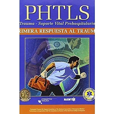 PHTLS: Primera Respuesta Al Trauma, Used Book (9781284028973)