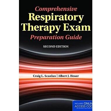 Comprehensive Respiratory Therapy Exam Preparation Guide (9781284029031)